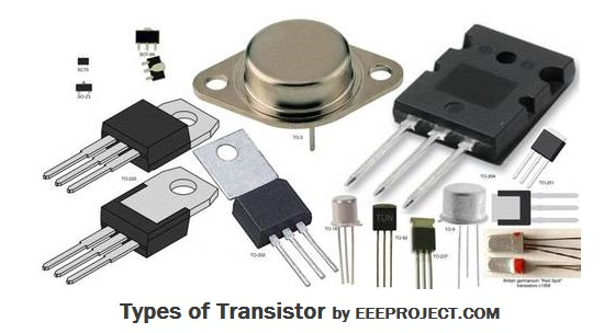 Types of Transistor Classified : You May Not Know
