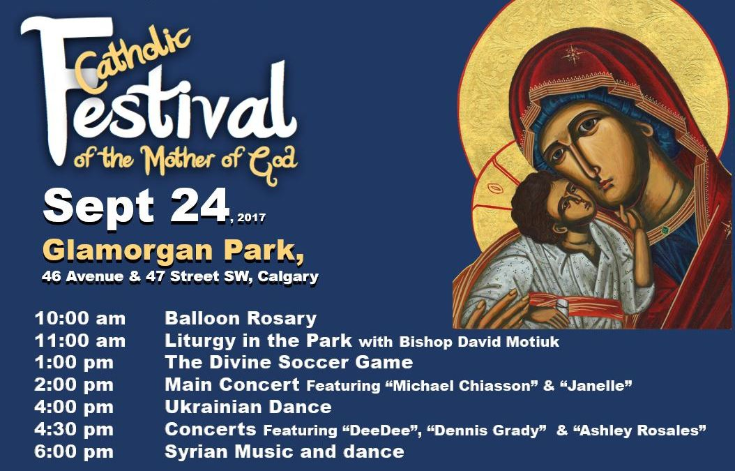 Invitation to the Catholic Festival of the Mother of God: September 24th, 2017 at Glamorgan park in Calgary.