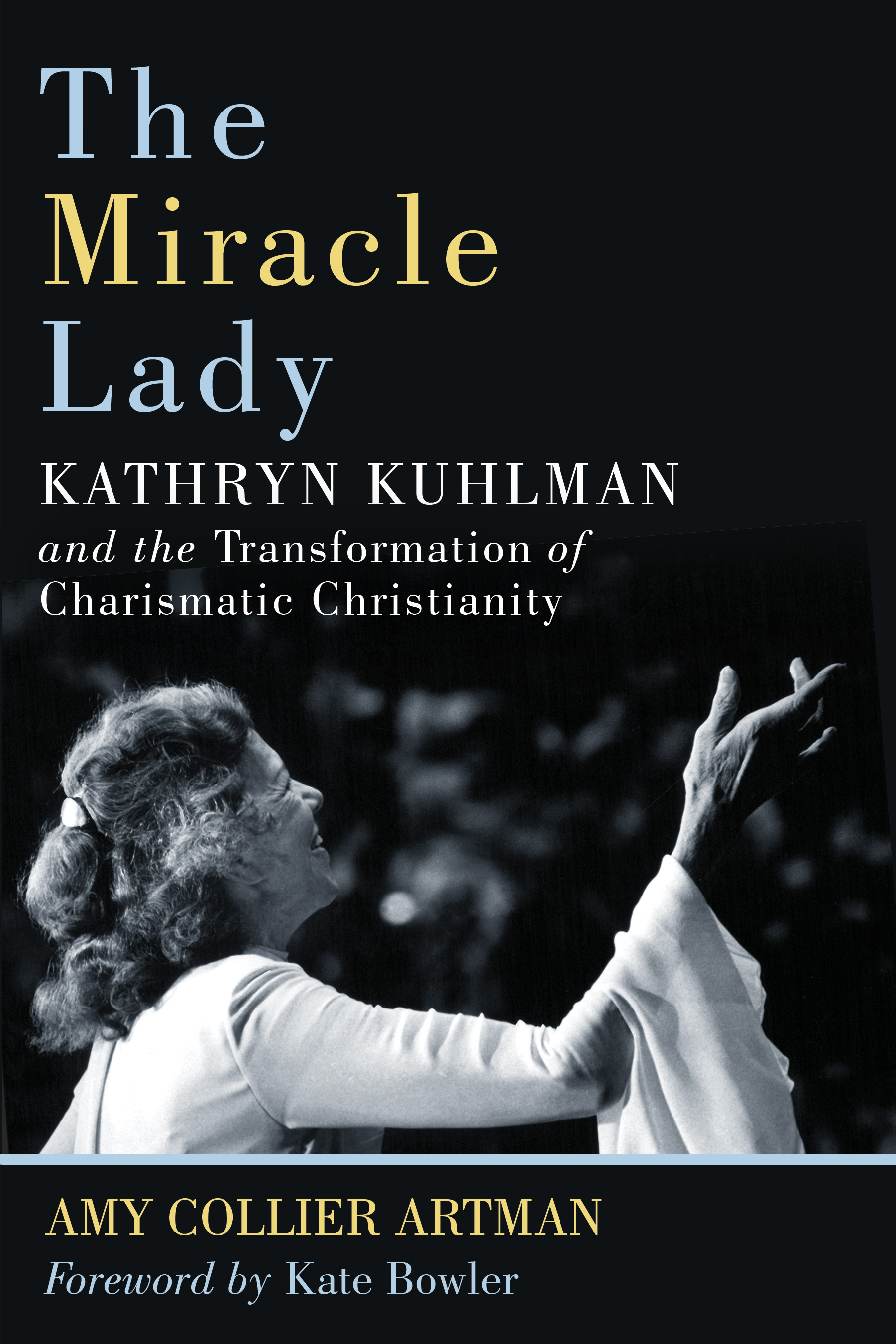 Turning Points in the Life of Kathryn Kuhlman - EerdWord