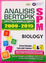 Buku Analisis Bertopik Kertas Soalan Peperiksaan Sebenar 2009-2015 SPM Biologi. RM 15.00 sahaja