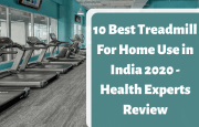 10 Best Treadmill For Home Use in India 2020