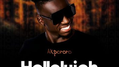 Akpororo - Hallelujah Mp3 Audio Download