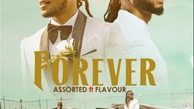 Assorted Ft. Flavour - Forever Mp3 Audio Download