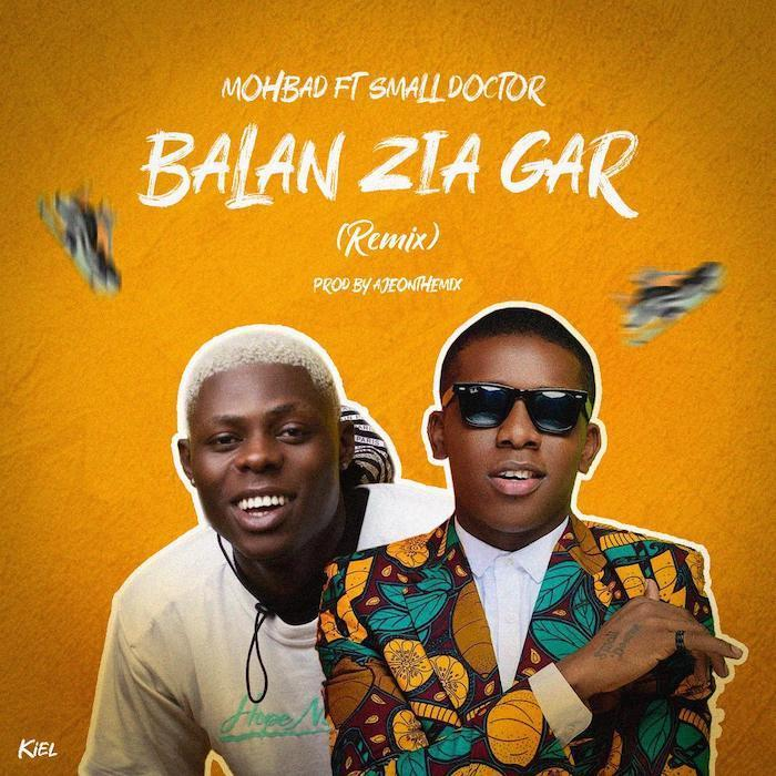Mohbad Ft. Small Doctor - Balan Zia Gar (Remix) Mp3 Audio Download