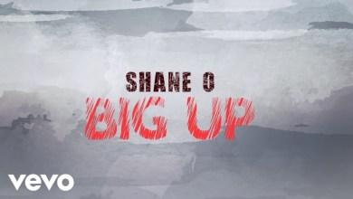 Shane O - Big Up Mp3 Audio Download