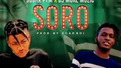 Sugar FYM & DJ MoreMuzic - Soro Mp3 Audio Download