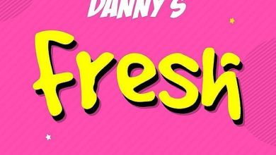 Danny S - Fresh (Freestyle) Mp3 Audio Download