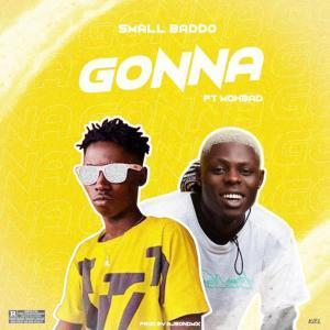 Small Baddo Ft. Mohbad - Gonna Mp3 Audio Download