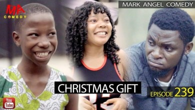 VIDEO: Mark Angel Comedy - Christmas Gift (Episode 239) Mp4 Download