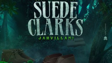 Jahvillani - Suede Clarks Mp3 Audio Download