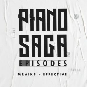 Mraiks Effective Piano Saga Episodes Album Download