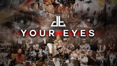 DreamTeam Your Eyes Mp3 Audio Download