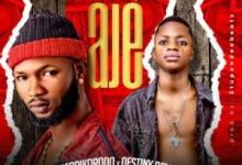 Afarikorodo Ft. Destiny Boy - Aje Mp3 Audio Download