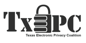 Texas Electronic Privacy Coalition (TxEPC)