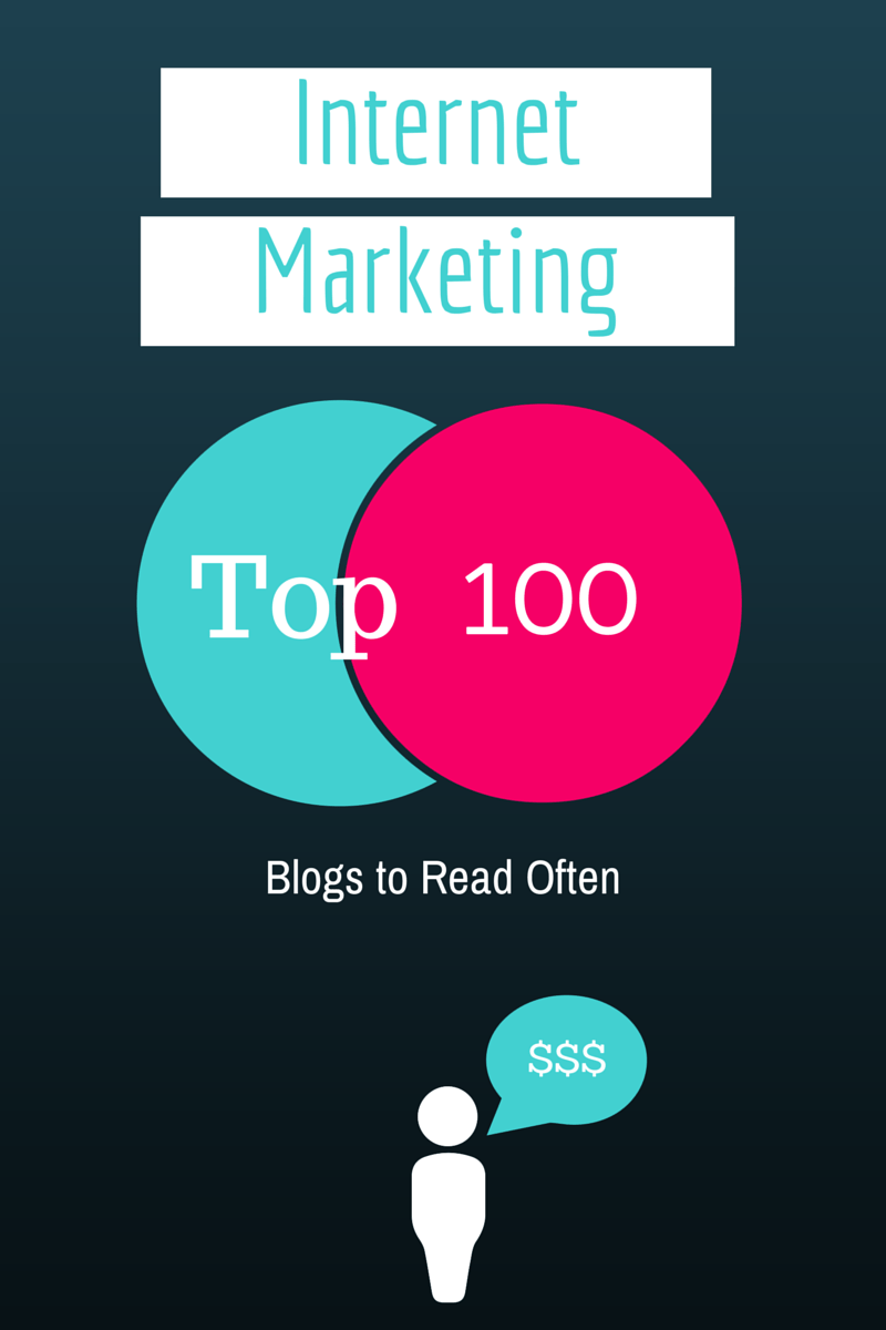 Top 100 Internet Marketing Blogs to Read Often, With RSS and Twitter Feeds