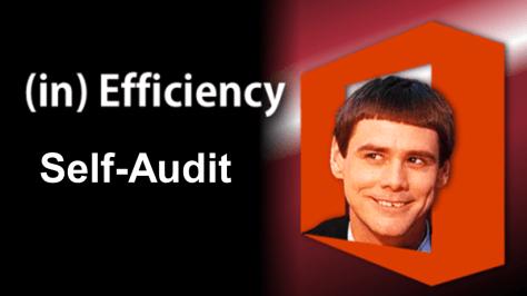 inefficiency self-audit