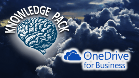 OneDrive for Business - Knowledge Pack