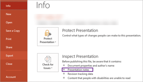 Check notes using File - Info - Inspect Presentation output