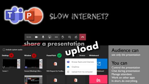 Teams presentation on slow internet - upload it before presentation - showing the menu option.