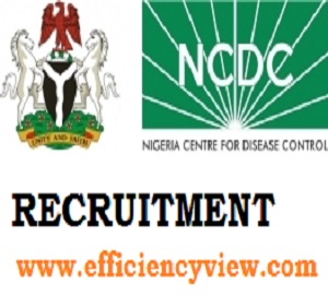 Nigeria Center for Disease Control (NCDC) Recruitment 2020/2021
