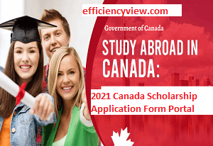 Update on 2020-2021 Canada Scholarship Application Form Portal for International Students