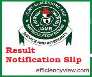 UTME 2020 Result Notification Slip is out