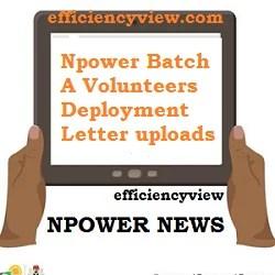 Npower Batch A Volunteers Deployment Letter uploads via NPVN Profile Portal