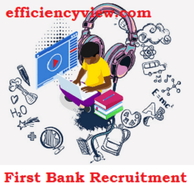 First Bank Recruitment 2020 for Service Executive Conversion Programme apply here