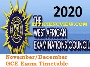 Download pdf WAEC GCE Second Series Timetable 2020 for November/December Exams