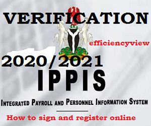 IPPIS Registration Form – how to signin/login to check ippis verification status