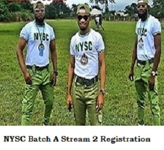 NYSC Batch A Stream 2 Registration will commence on 19th of April 2021 - Latest News Update