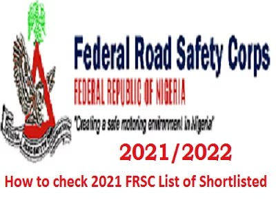 How to check 2021 FRSC List of Shortlisted Applicants - recruitment.frsc.gov.ng