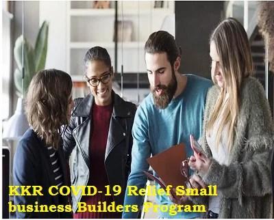 KKR COVID-19 Relief Small business Builders Program for Entrepreneurs