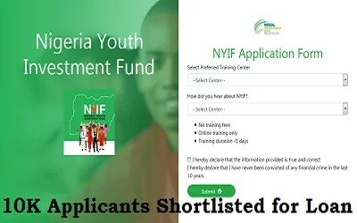 Nigeria Youth Investment Fund Shortlisted 10,000 Applicants for Disbursement/Training