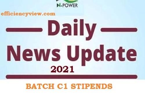 Npower Batch C Stipends Payment News October 2021