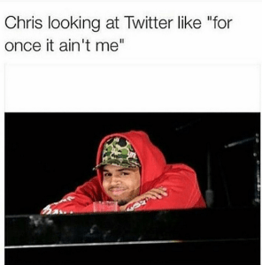 Chris Brown's reaction to the twitter rants (Photo)