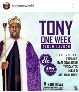 , Tony One Week is back, Effiezy - Top Nigerian News & Entertainment Website