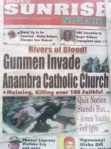Anambra Church massacre: See why you should not trust Nigeria newspapers (Photos)