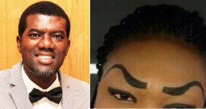 """Only A Fool Marries A Woman Who Shaves Off Her Eyebrows"" – Reno Omokri"