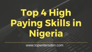 4 High Paying Skills In Nigeria You Can Learn Within 3 Months