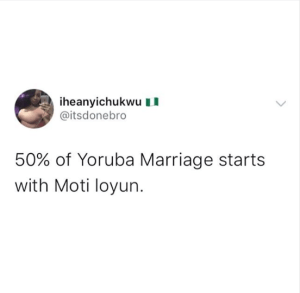 """""""50% Of Yoruba Marriages Starts With Moti Loyun (I Am Pregnant)"""" – Igbo Twitter User Says"""