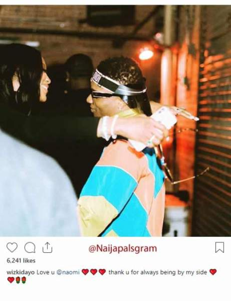 ", ""I Love You Naomi"" – Wizkid Professes Love For Naomi Campbell, Effiezy - Top Nigerian News & Entertainment Website"