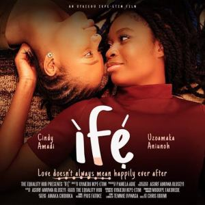 "First Nigerian lesbian film ""Ife"" uploaded on YouTube"