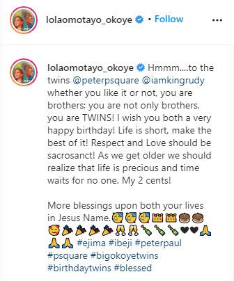 'Whether you like it or not, you are brothers; you are not only brothers, you are TWINS!' - Lola Omotayo wishes P-Square happy birthday, 'Whether you like it or not, you are brothers; you are not only brothers, you are TWINS!' – Lola Omotayo wishes P-Square happy birthday (Photos), Effiezy - Top Nigerian News & Entertainment Website