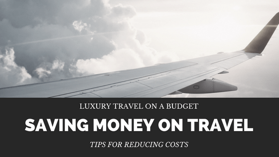 Learn tips for saving money on Luxury Travel. You can travel anywhere you want as long as you properly budget and and save for it.