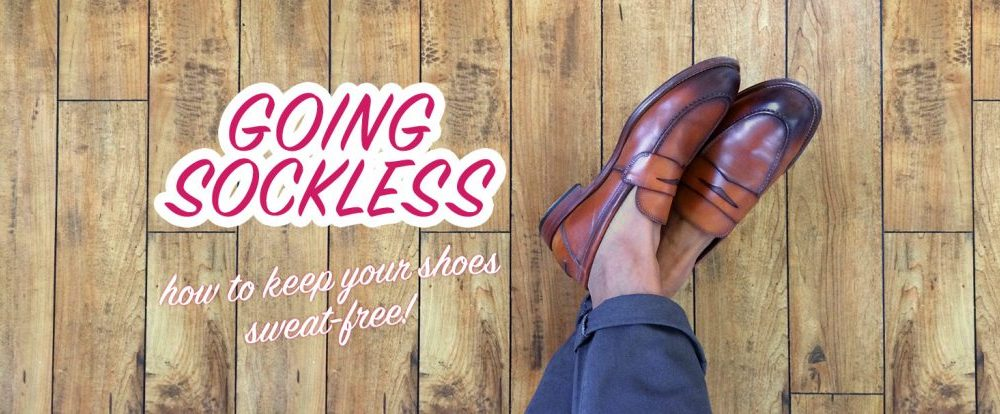 Going Sockless: How To Keep Your Shoes Sweat-Free