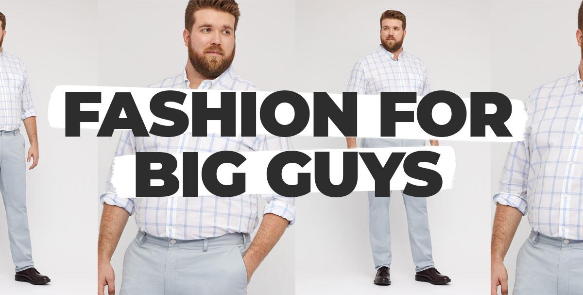 fashion for big guys