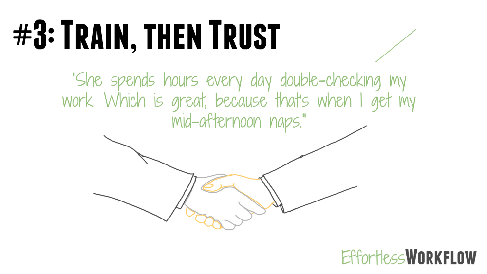 Rule 3 - Train then Trust