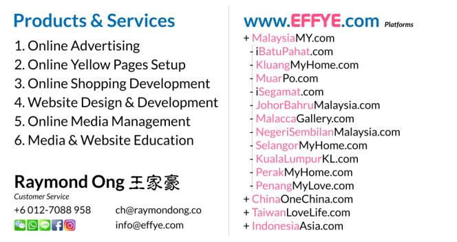 Effye Media Online Marketing Executive and Customer Services Raymond Ong Online Advertising Website Design Development Online Shopping Management Education Photographer A02