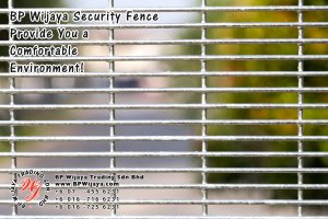 BP Wijaya Trading Sdn Bhd Malaysia Selangor Kuala Lumpur Manufacturer of Safety Fences Building Materials for Housing Construction Site Security Fencing Factory Security Home Security C01-30